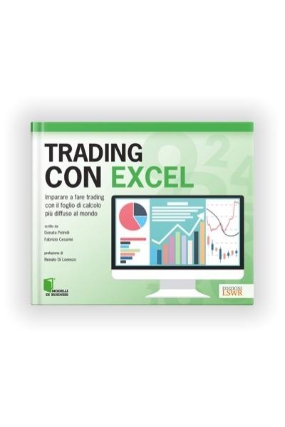 Libro Trading con Excel di Donata Petrelli e Fabrizio Cesarini - Edizioni LSWR